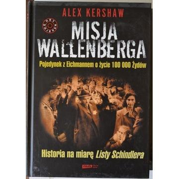 ALEX KERSHAW. MISJA WALLENBERGA