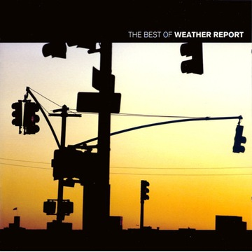 Weather Report - The Best of... 2002 wyd.EU