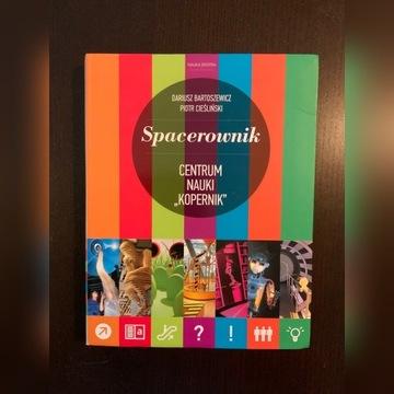 Spacerownik. Centrum nauki Kopernik