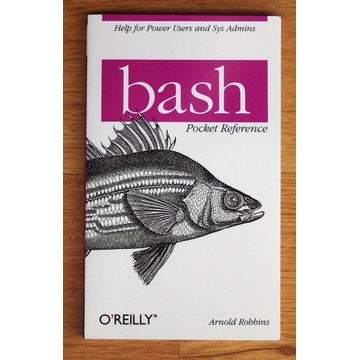 Bash Pocket Reference - Arnold Robbins