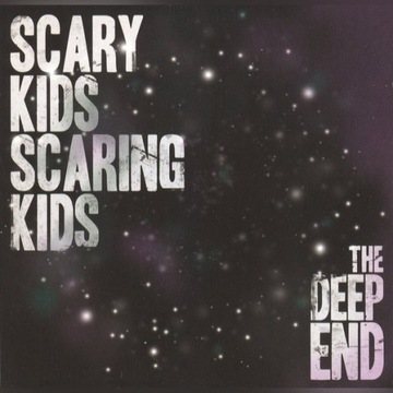 Scary Kids Scaring Kids: The Deep End