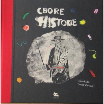 Chore Historie ( książka z autografem )