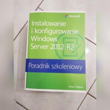 Instalowanie i konfigurowanie Windows Server2012R2