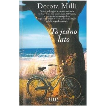 Dorota Milli - To jedno lato