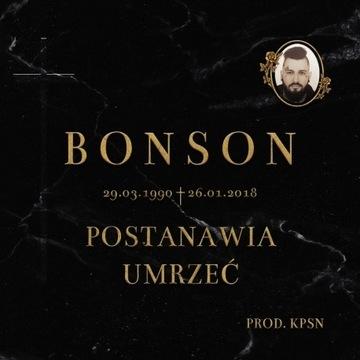 Bonson postanawia umrzeć CD/ DVD preorder autograf
