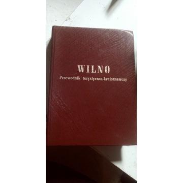 Wilno. Przewodnik krajoznawczy, reprint z 1937 r.