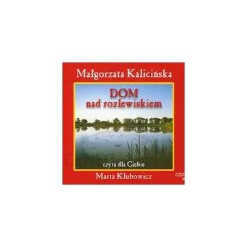 Rozlewisko (Tom 1.). Dom nad. Audiobook MP3