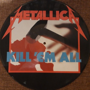 METALLICA - KILL 'EM ALL  (PICTURE DISC, WINYL)