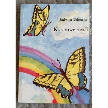 """Zbiór wierszy """"Kolorowe myśli"""""""