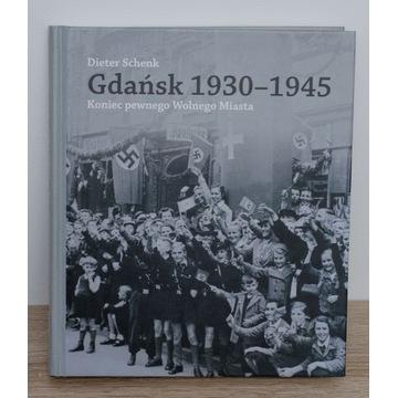 Gdańsk 1930-1945 koniec Wolnego Miasta - SCHENK