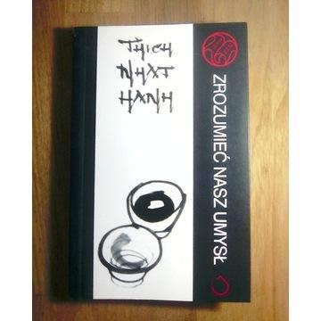 Zroumieć nasz umysł-Thich Nhat Hanh