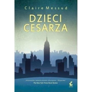 DZIECI CESARZA, CLAIRE MASSUD (NOWA)