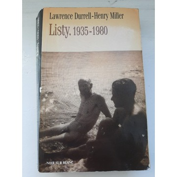 Lawrence Durrell - Henry Miller, Listy 1935-1980