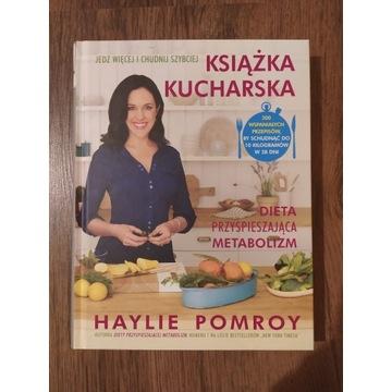 Książka kucharska - Haylie Pomroy