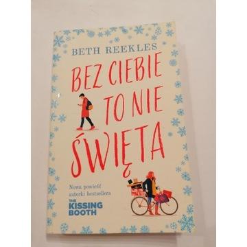 Bez Ciebie to nie Święta - Beth Reekles