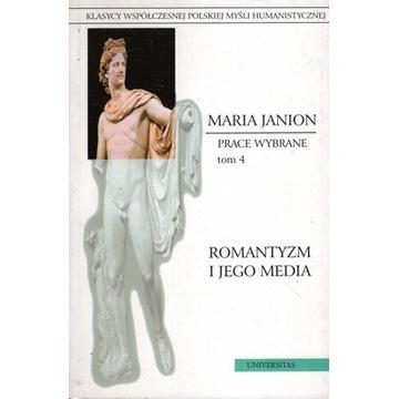 ROMANTYZM I JEGO MEDIA, Maria Janion