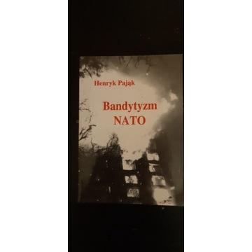 Bandytyzm Nato Henryk Pająk