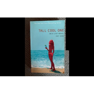 Tall cool one - Zoey Dean