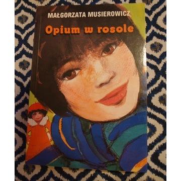 Opium w Rosole Małgorzata Musierowicz
