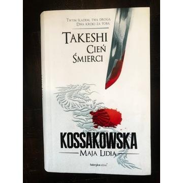 Takeshi Cień Śmierci - Kossakowska