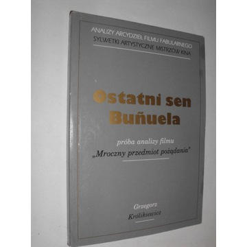 Królikiewicz OSTATNI SEN BUNUELA (bdb)
