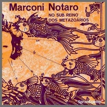 Marconi Notaro - No Sub Reino Dos Metazoários (CD)