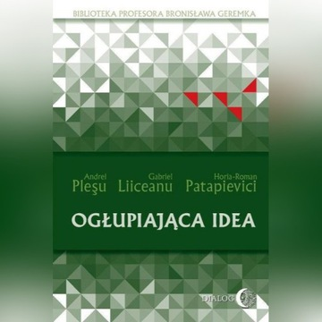 Ogłupiajaca idea