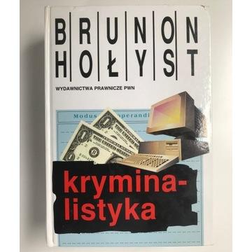 Bruno Hołyst - Kryminalistyka (Podpisana)