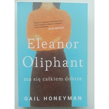 Gail Honeyman, Eleanor Oliphant.