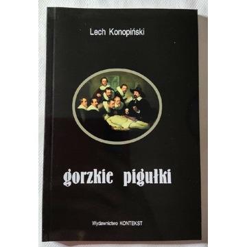 Lech Konopinski Gorzkie pigułki + Ostre strzykawki