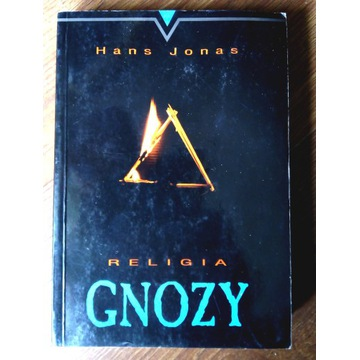 Hans Jonas - Religia Gnozy