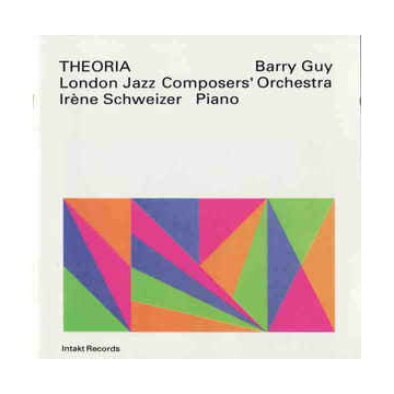 Barry Guy  London Jazz Composers'Orchestra  THEORI