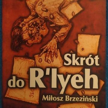 Skrót do R'lyeh - Miłosz Brzeziński