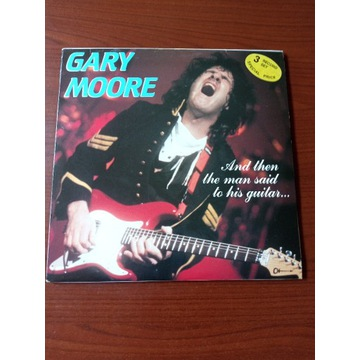 """Gary Moore """"And then the man said...""""3lp."""