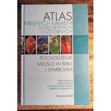 Atlas Biblijnych Kamieni Szlachetnych i Ozdobnych