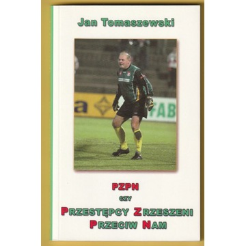 PZPN - JAN TOMASZEWSKI - 2004