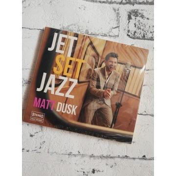 CD Matt Dusk - Jet set jazz Nowa w folii