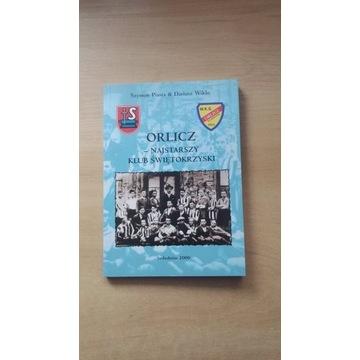 """książka ,,Orlicz-najstarszy klub świętokrzyski"""""""