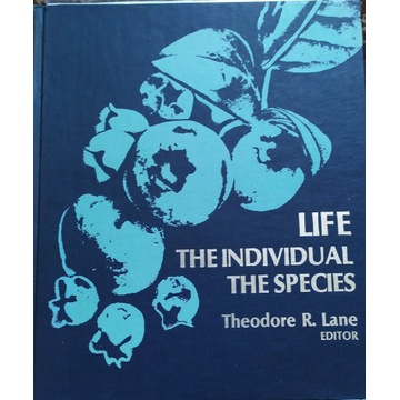 Life The Individual The Species