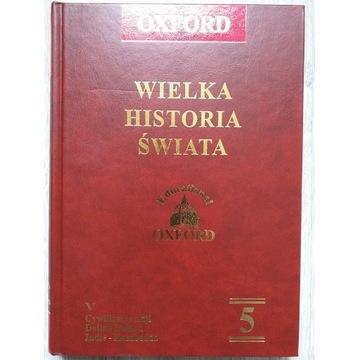 Wielka Historia Świata T 5 INDIE TAJLANDIA BIRMA