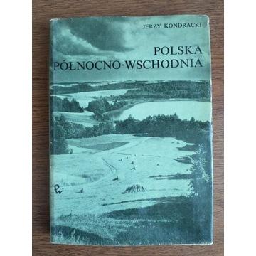 J. Kondracki, Polska północno-wschodnia