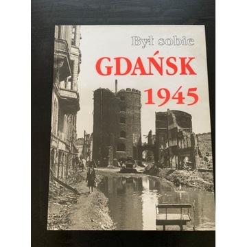 Album Był sobie Gdańsk 1945 z dedykacja