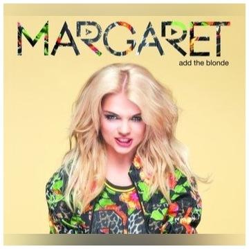 add the blonde - Margaret