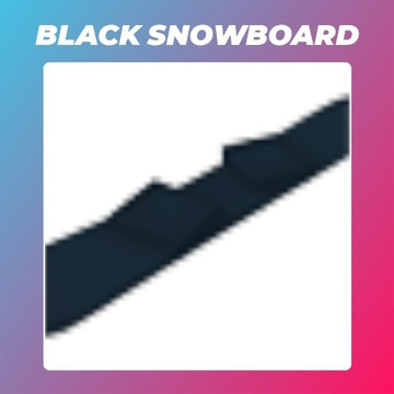 Roblox Adopt Me Black Snowboard