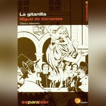 Miguel de Cervantes La Gitanilla Clásico adaptado