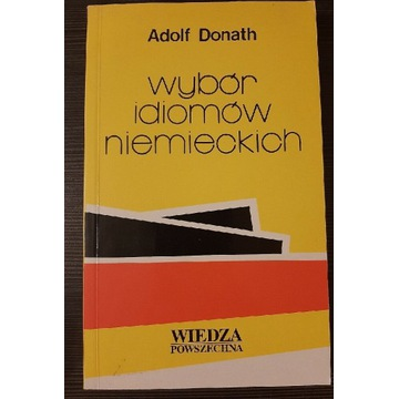 Wybór idiomów niemieckich Adolf Donath
