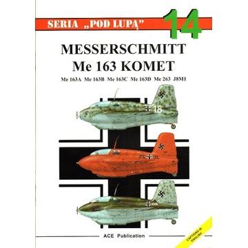 Messerschmitt Me 163 Komet ACE Publication