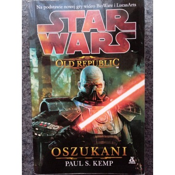 Paul Kemp - OSZUKANI (Star Wars The Old Republic)