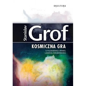 Kosmiczna Gra Stanislav Grof