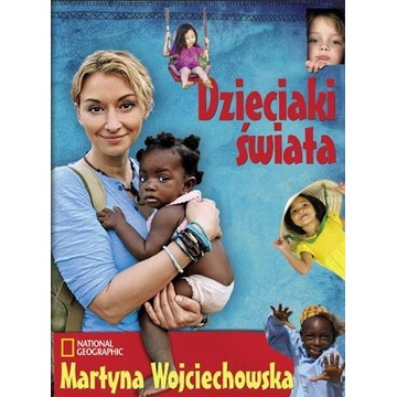 """"""" DZIECIAKI ŚWIATA """"  autor: MARTYNA WOJCIECHOWSKA"""